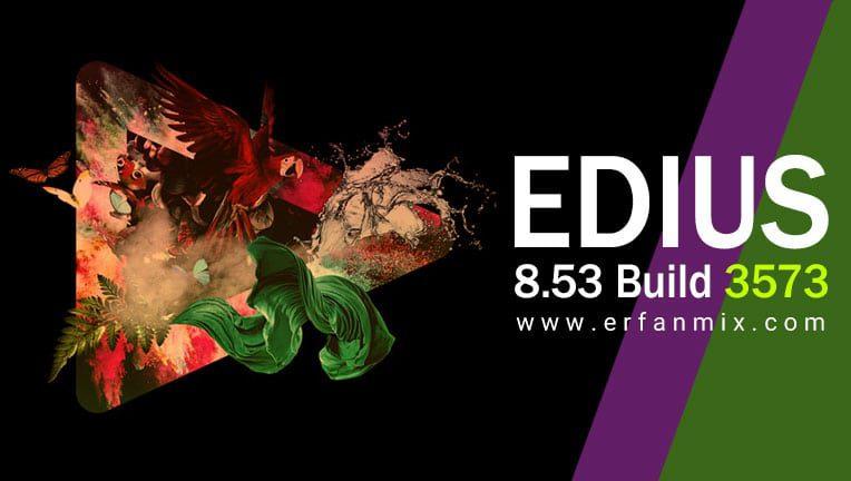 دانلود رایگان نرم افزار ادیوس Edius Pro 8.53.35.73