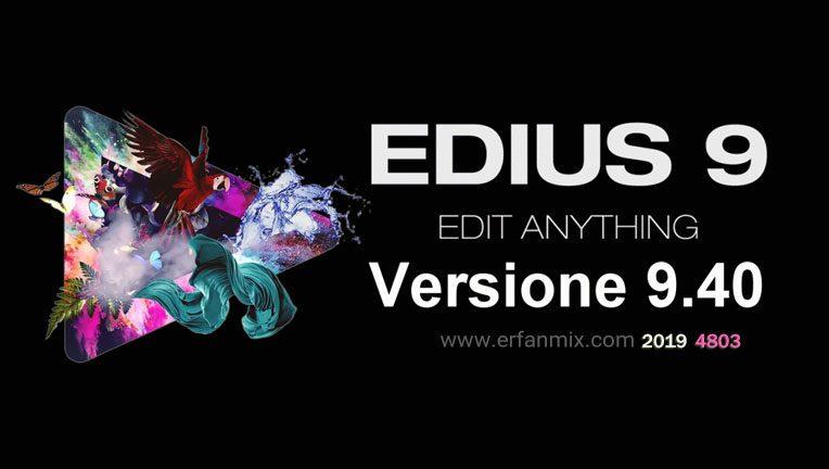 دانلود رایگان ادیوس Edius Pro 9.40 Build 4803