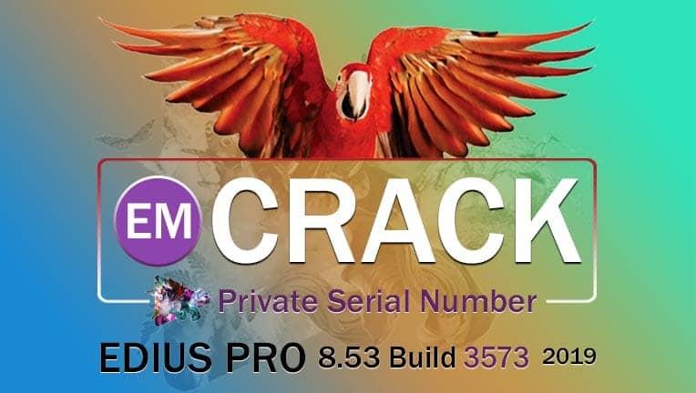 کرک جدید ادیوس Edius 8.53 Build 3573