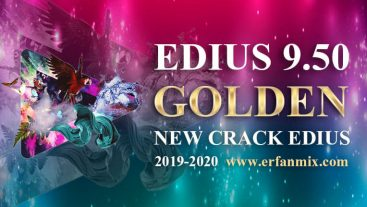 کرک جدید ادیوس گلدن EDIUS 9.50
