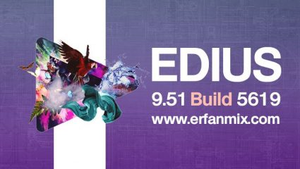 دانلود رایگان ادیوس Edius Pro 9.51 Build 5619