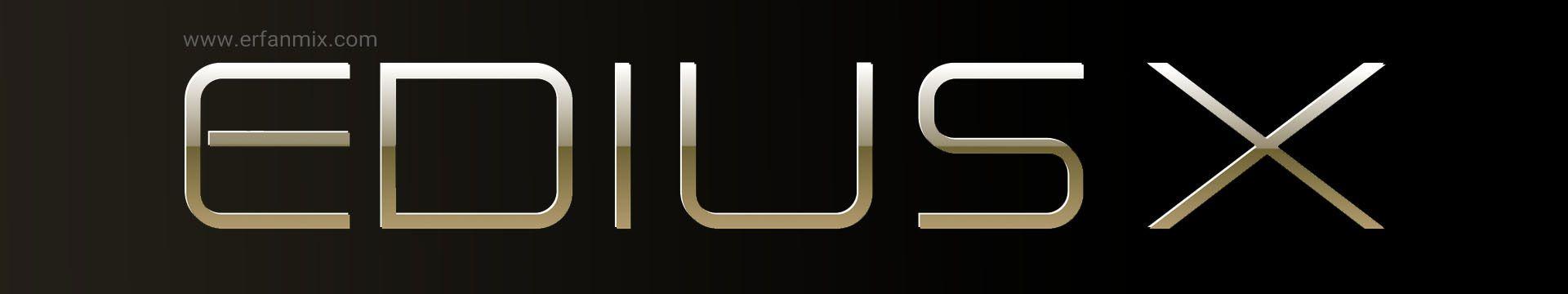 امکانات جدید نرم افزار ادیوس EDIUS X