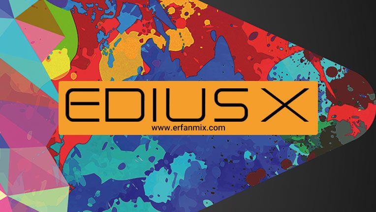 تصویر  معرفی ورژن جدید ادیوس EDIUS X