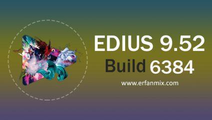 دانلود رایگان ادیوس Edius Pro 9.52 Build 6384