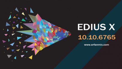 دانلود رایگان ادیوس Edius Pro 10.10 Build 6765