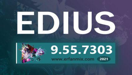 دانلود رایگان ادیوس Edius Pro 9.55 Build 7303