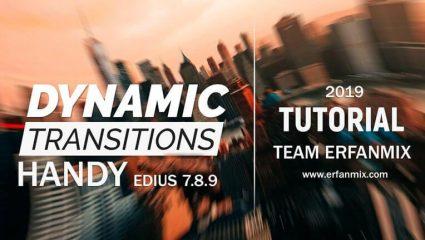 ترانزیشن داینامیک هندی Dynamic Transitions Handy Edius 7.8.9