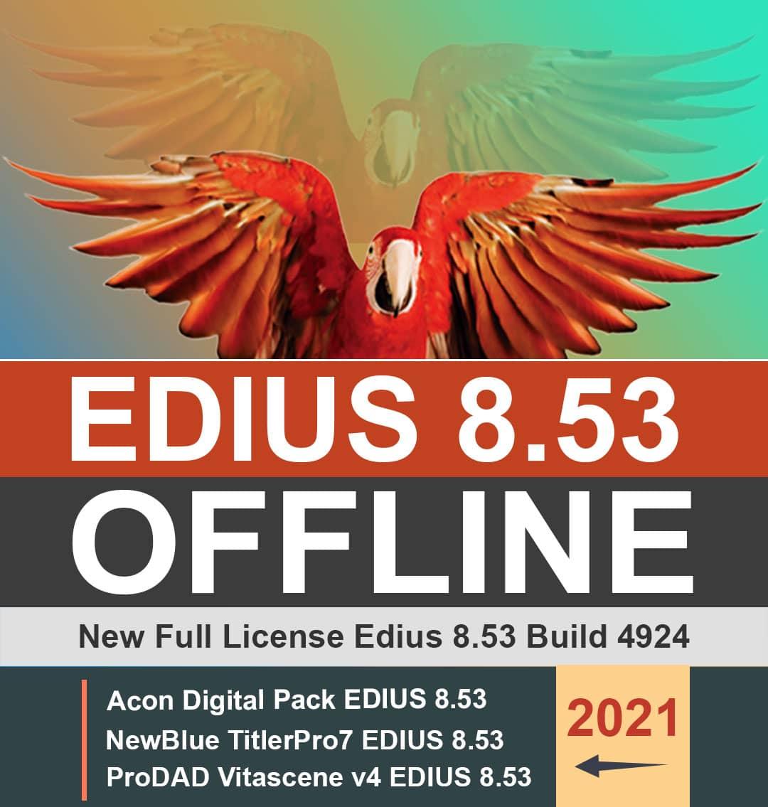 لایسنس آفلاین ادیوس 8.53 EDIUS Pro